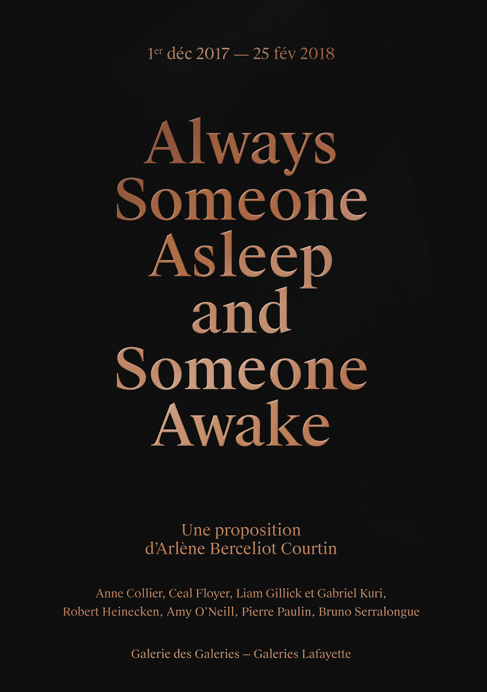 Always Someone Asleep and Someone Awake - © Galerie des Galeries